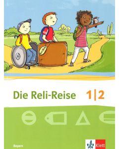 Die Reli-Reise 1/2 (Schülerbuch)